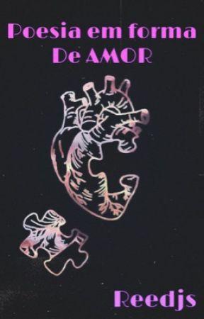 Poesia em forma de amor by Reedjs