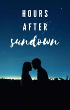 Hours After Sundown [Completed] by samriddhi9