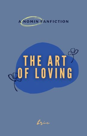 the art of loving • nomin by aphroediete