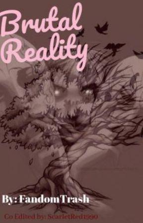 Brutal Reality by FandomTrash1145