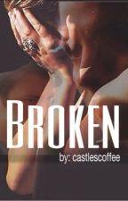 Broken: A Castle Story by Castlescoffee