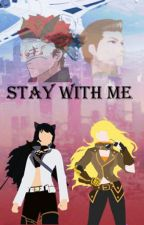 Stay With Me by Jake8094