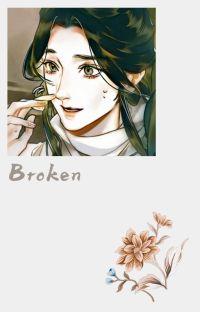 Broken || Khun A.A. cover