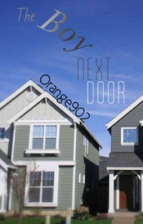The Boy Next Door by Orange902