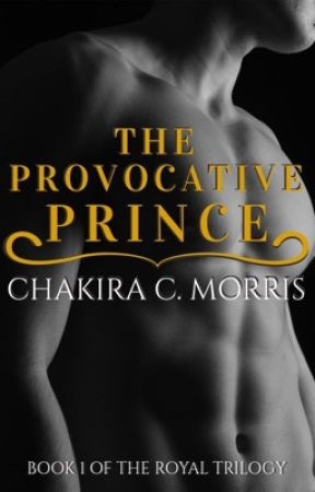 The Provocative Prince (BOOK 1) by LeanGoddess