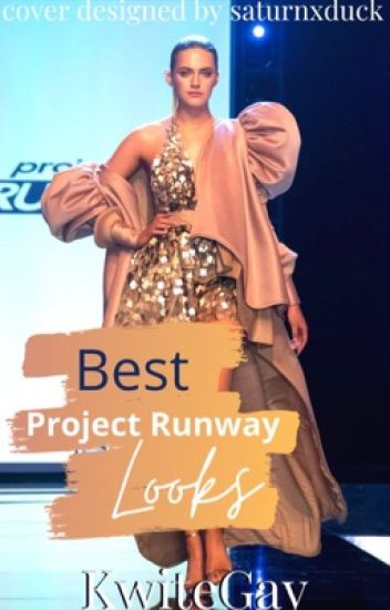 Best Project Runway Looks
