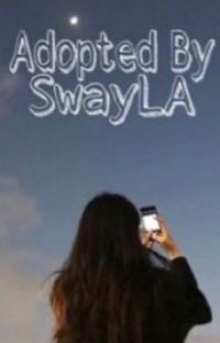 Adopted by swayLa•Nick Austin  cover