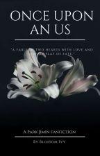 Once Upon An Us || PJM ✔ by SunDazes_