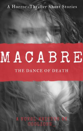 MACABRE by Coglione_