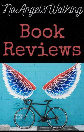 No Angels Walking Book Reviews (Open) by NoAngelsWalking