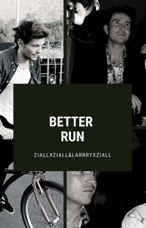 Better Run Larry&Ziam by larrryxziall