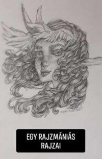 Egy rajzmániás rajzai cover