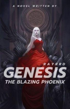 Genesis: The Blazing Phoenix by Rayrrd