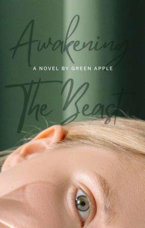 Awakening The Beast  by BinibiningFujoshi
