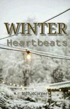 """Winter Heartbeats"" (Book 1) by InThatCorner"