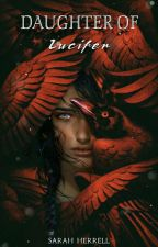 Daughter of Lucifer 2 || Sequel (GirlxGirl) by cold_french_fry