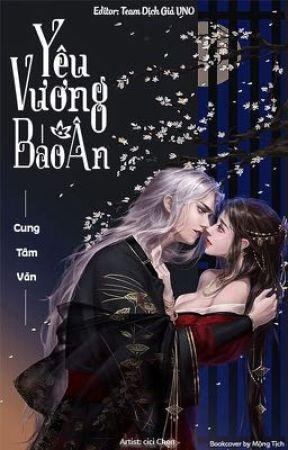 [Edit] Yêu Vương Báo Ân - Cung Tâm Văn by Teamdichgiavno