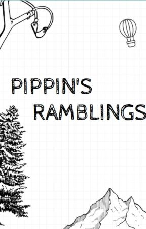 Pippin's Ramblings by WanderlustWordsmith