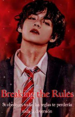 Breaking the Rules +18 by Dari_cookie