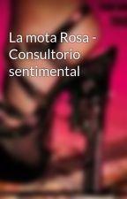 La mota Rosa - Consultorio sentimental by Taconazos