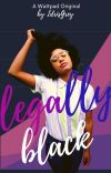 Legally Black [COMPLETE] cover