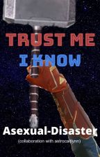 Trust Me, I Know (Universe 3,608,661) by astrocaitlynn