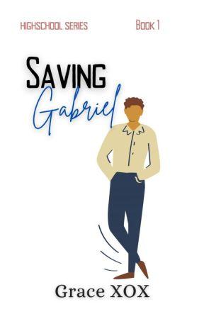Saving Gabriel by Grace_LXOX