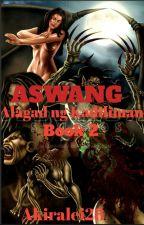 ASWANG: Alagad Ng Kadiliman ( Book 2 ) ni Akiralei28