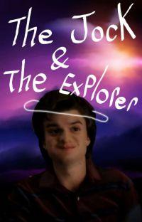 The Jock and The Explorer | Steve Harrington X Reader cover