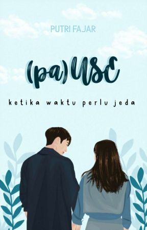 Use Pause [ COMPLETED ] by -putrifajar-