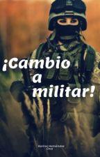 ¡Cambio a militar! by karina_khc
