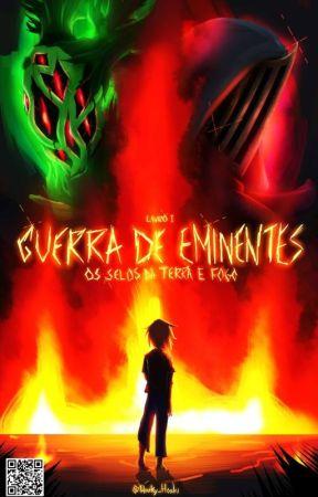 Guerra De Eminentes (GDE) - Livro I by Hiuky_Hoshi