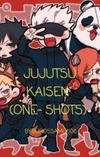 JUJUTSU KAISEN X READER (ONE-SHOTS) by burossamu606