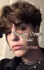 Dream Come True (bxb) by CCWich