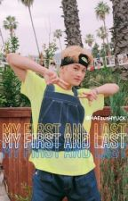 MY FIRST AND LAST • MARK LEE by HAEsunHYUCK