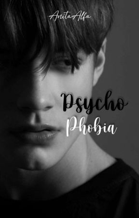 PsychoPhobia (Hiatus) by AnitaAlfa