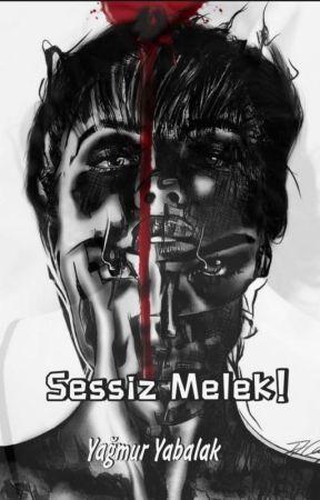 Sessiz Melek! by yagmurryabalak
