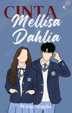 CINTA Mellisa Dahlia [ in editting ] by NikSyfiqh