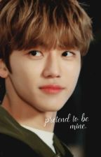 Pretend To Be Mine | Na Jaemin × Reader by charasbaek