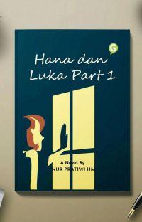 Hana Dan Luka (TERBIT) ✅ cover