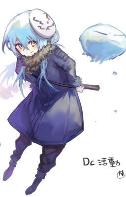 [Quyển 1] Rimuru xuyên không vào Miền Đất Hứa