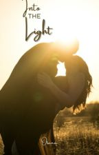 Book 2 - Into the Light by OtsanaStories