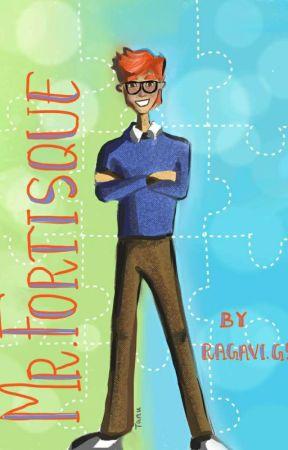 Mr.FORTISQUE by gsragavi