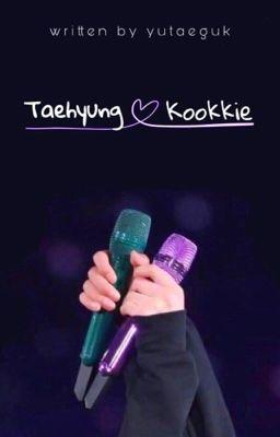 VKook || series || Taehyung & Kookkie