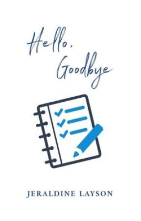 Hello, Goodbye by JeraldineTanL