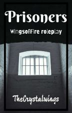 Prisoners | a wings of fire RP by TheCrystalwings