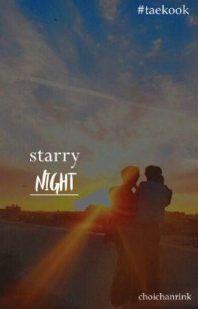 ━━✧ ; ❝ starry night.❞  | taegguk. by choichanrintk