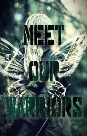 Meet Our Warriors by TheTDWs