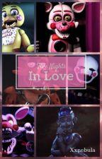 Five Nights in Love (FNAF Scenarios) by xxNebula