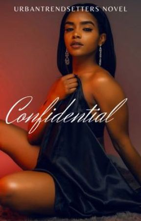 CONFIDENTIAL  by urbantrendsetters